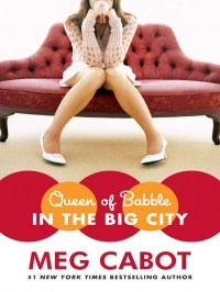 Meg Cabot - Queen of Babblr - In The Big City